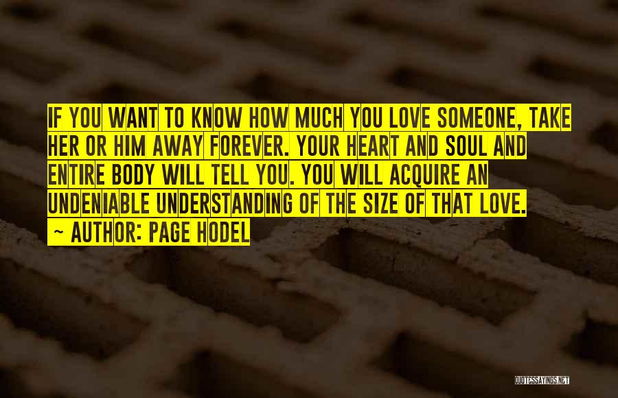 Undeniable Love Quotes By Page Hodel
