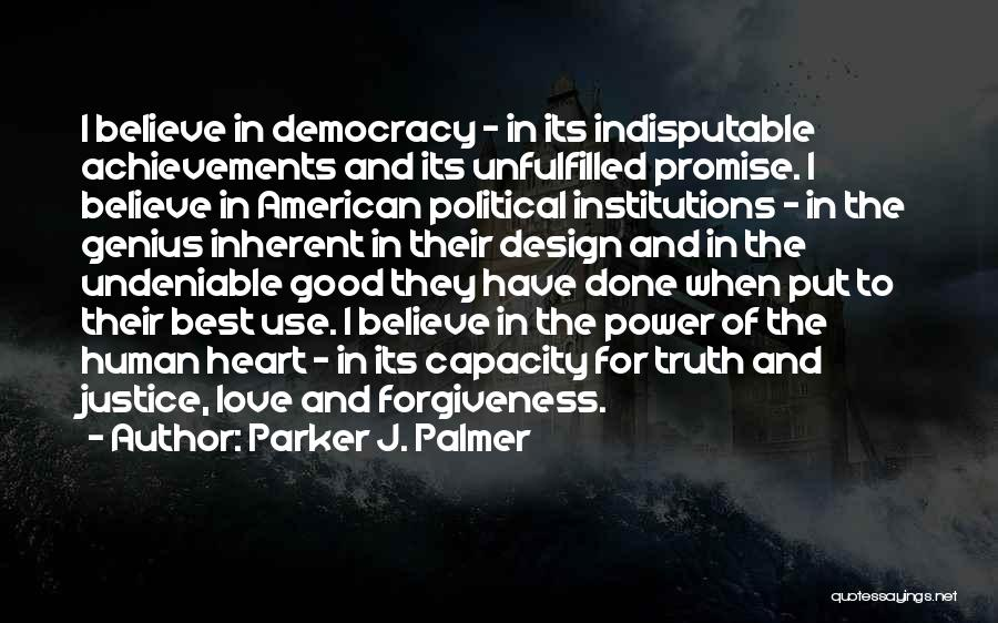 Undeniable Love Quotes By Parker J. Palmer