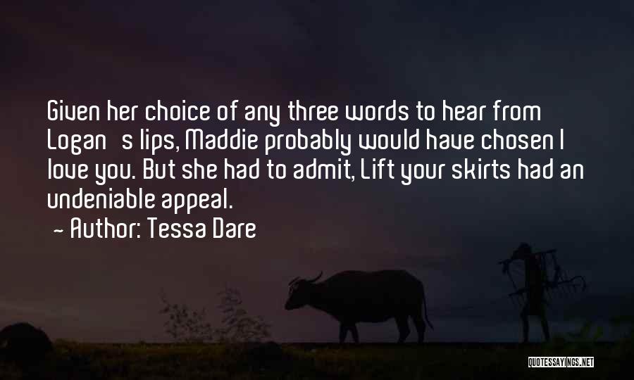 Undeniable Love Quotes By Tessa Dare