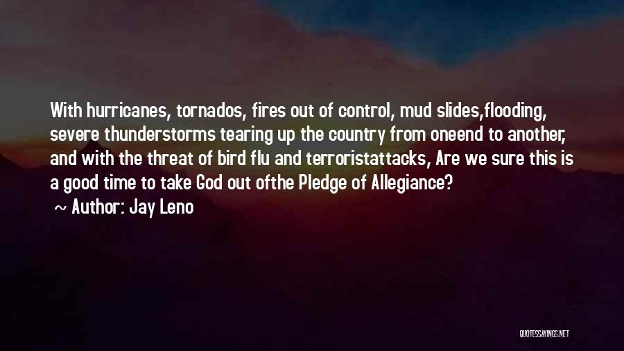 Under God In The Pledge Of Allegiance Quotes By Jay Leno