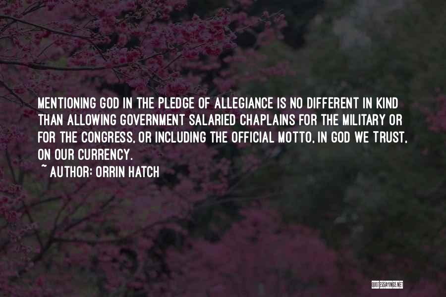 Under God In The Pledge Of Allegiance Quotes By Orrin Hatch