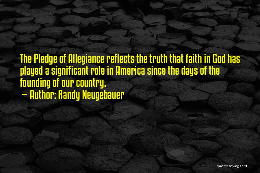 Under God In The Pledge Of Allegiance Quotes By Randy Neugebauer