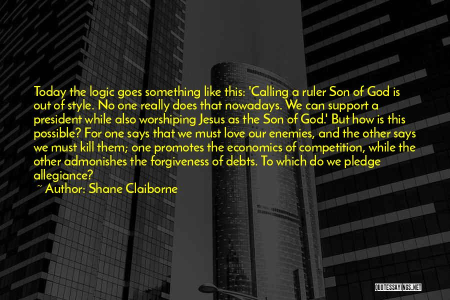Under God In The Pledge Of Allegiance Quotes By Shane Claiborne