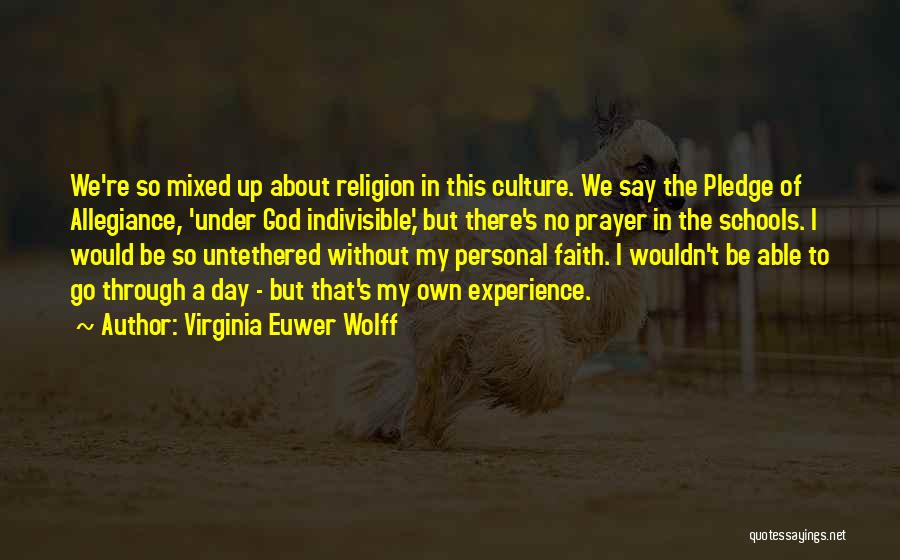 Under God In The Pledge Of Allegiance Quotes By Virginia Euwer Wolff