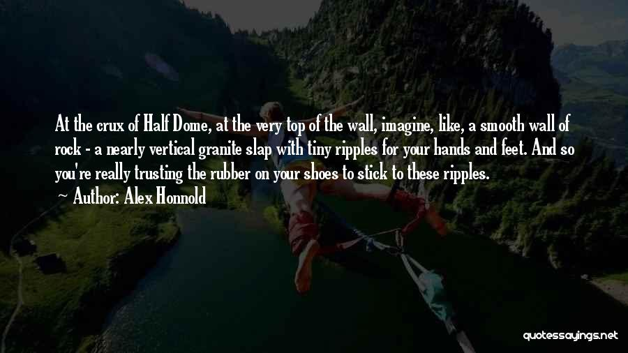 Under The Dome Best Quotes By Alex Honnold
