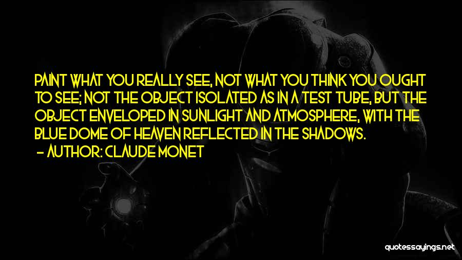 Under The Dome Best Quotes By Claude Monet