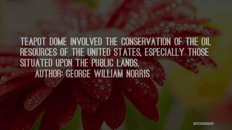Under The Dome Best Quotes By George William Norris