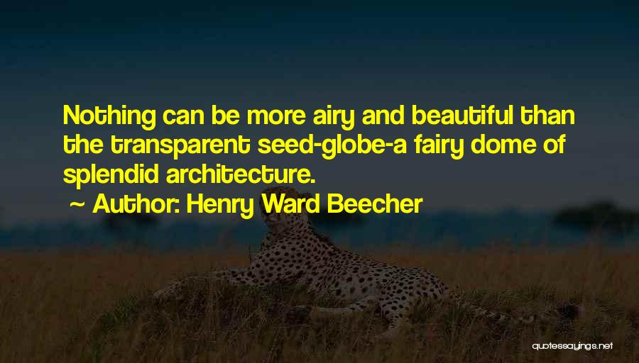Under The Dome Best Quotes By Henry Ward Beecher