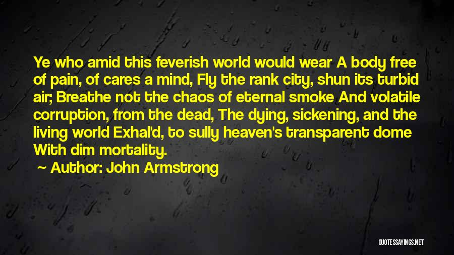 Under The Dome Best Quotes By John Armstrong