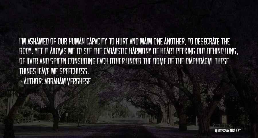 Under The Dome Quotes By Abraham Verghese
