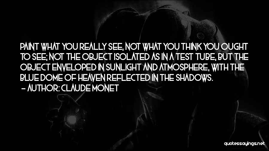 Under The Dome Quotes By Claude Monet