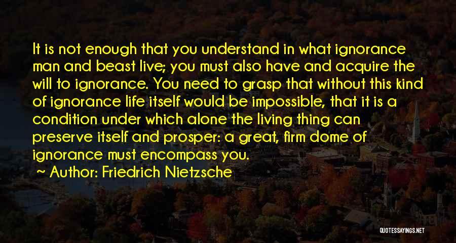 Under The Dome Quotes By Friedrich Nietzsche