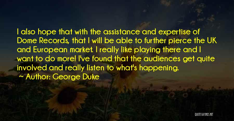 Under The Dome Quotes By George Duke