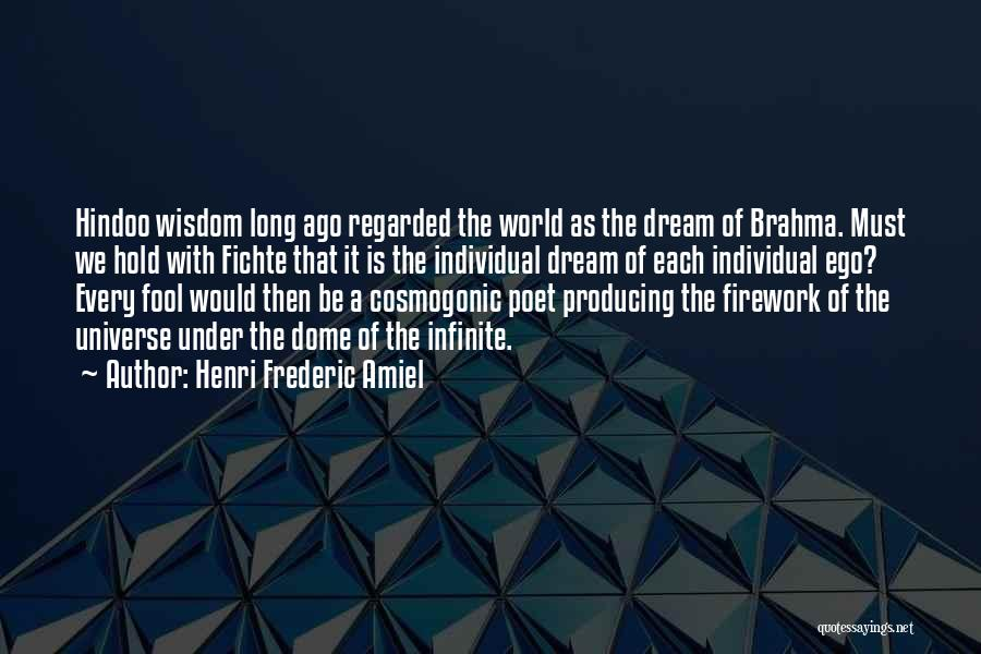 Under The Dome Quotes By Henri Frederic Amiel