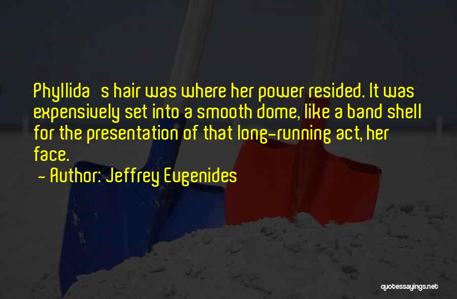 Under The Dome Quotes By Jeffrey Eugenides