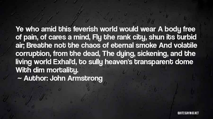 Under The Dome Quotes By John Armstrong