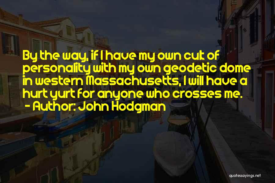 Under The Dome Quotes By John Hodgman