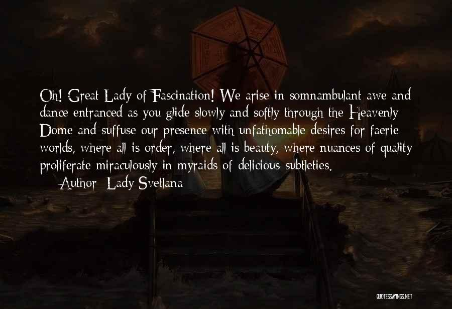 Under The Dome Quotes By Lady Svetlana