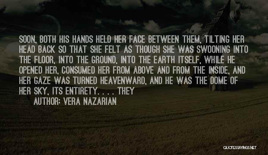 Under The Dome Quotes By Vera Nazarian