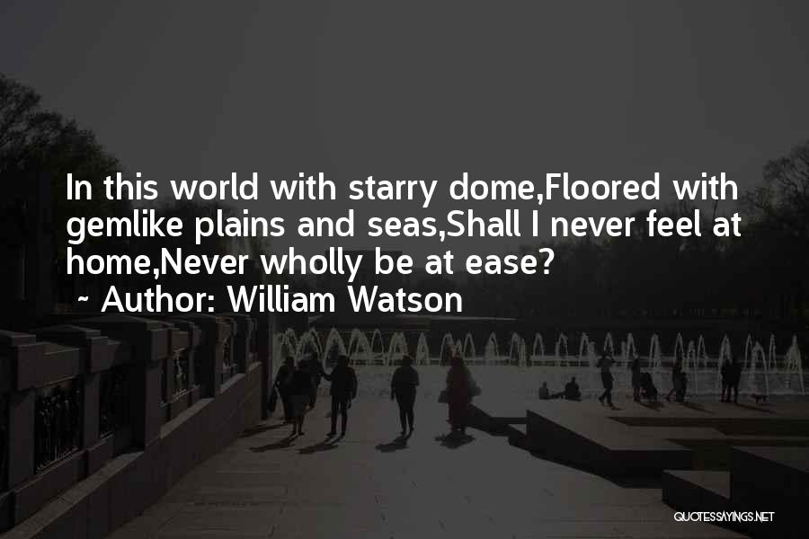 Under The Dome Quotes By William Watson