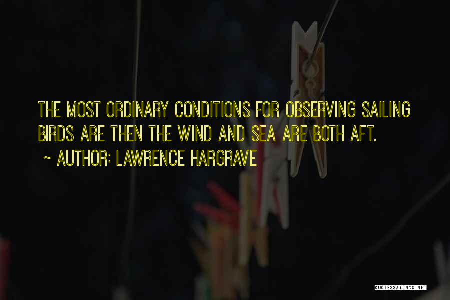 Under The Sea Wind Quotes By Lawrence Hargrave