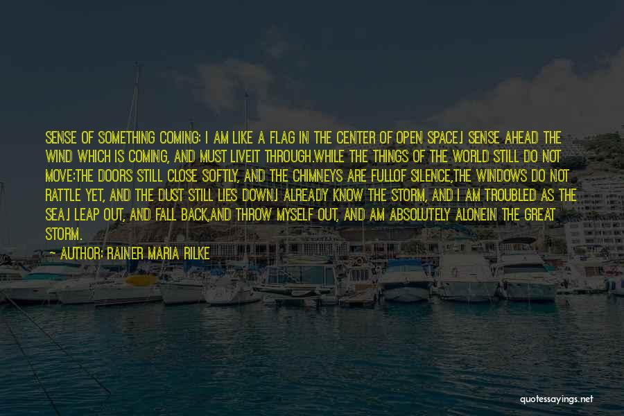 Under The Sea Wind Quotes By Rainer Maria Rilke