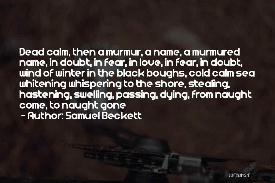 Under The Sea Wind Quotes By Samuel Beckett
