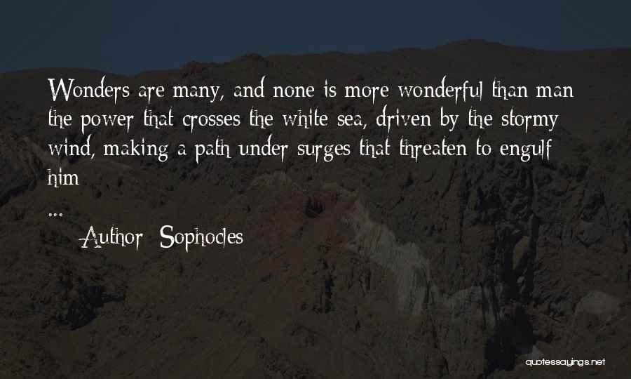 Under The Sea Wind Quotes By Sophocles