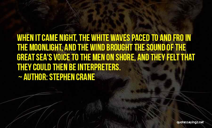 Under The Sea Wind Quotes By Stephen Crane