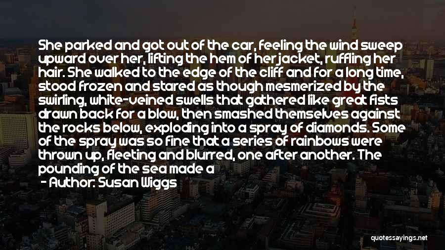 Under The Sea Wind Quotes By Susan Wiggs