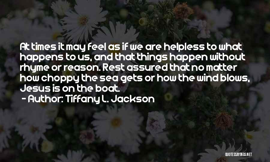 Under The Sea Wind Quotes By Tiffany L. Jackson