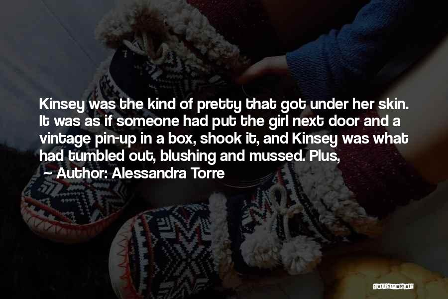 Under The Skin Quotes By Alessandra Torre