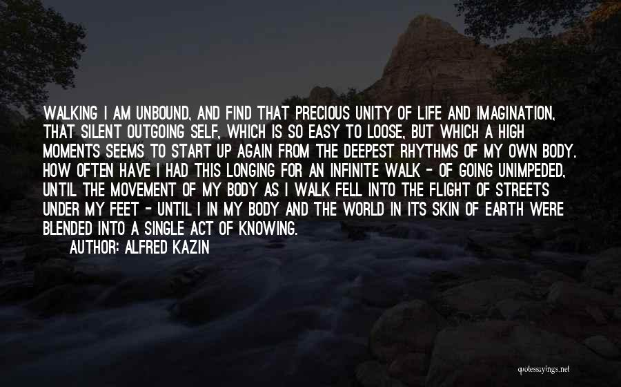 Under The Skin Quotes By Alfred Kazin