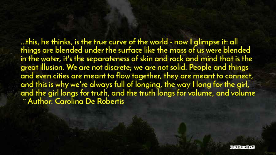 Under The Skin Quotes By Carolina De Robertis