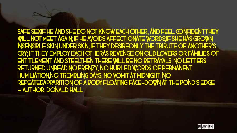 Under The Skin Quotes By Donald Hall