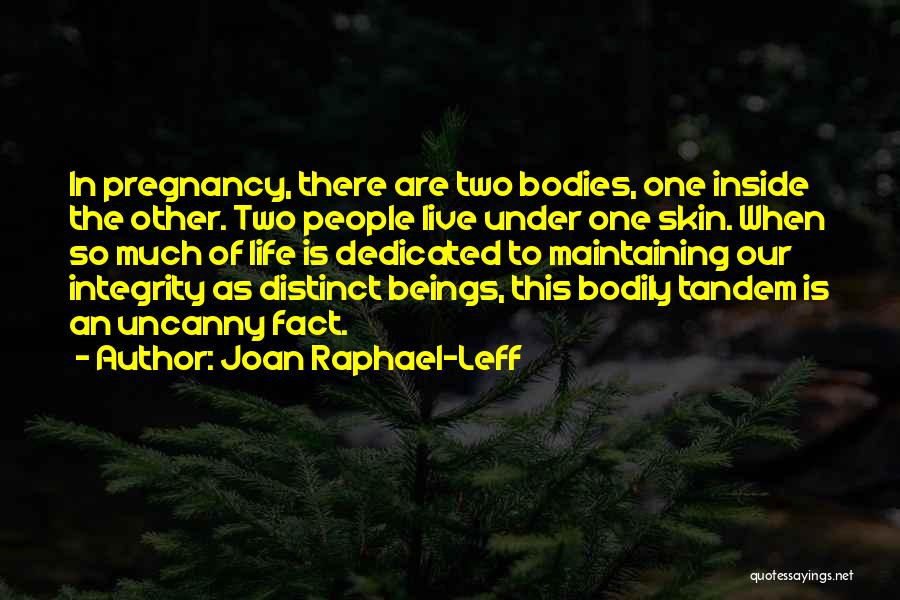 Under The Skin Quotes By Joan Raphael-Leff