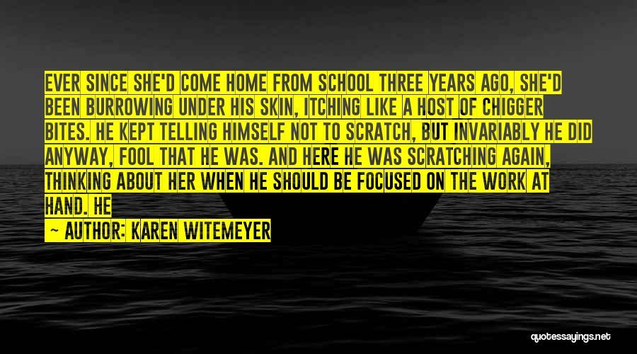 Under The Skin Quotes By Karen Witemeyer