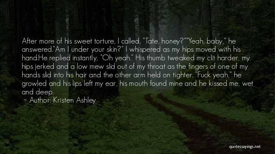 Under The Skin Quotes By Kristen Ashley