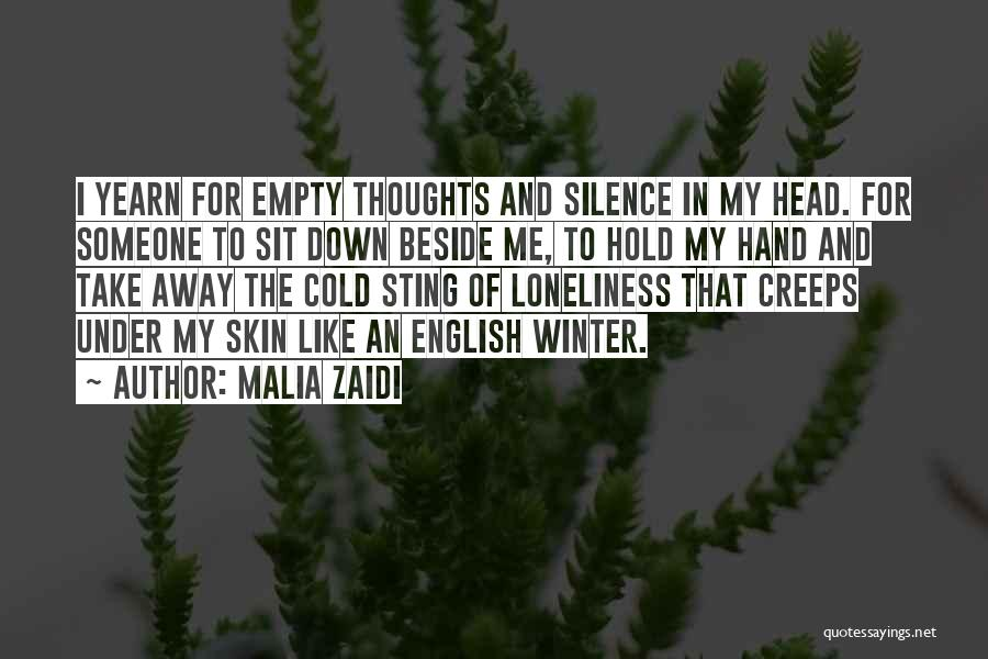 Under The Skin Quotes By Malia Zaidi
