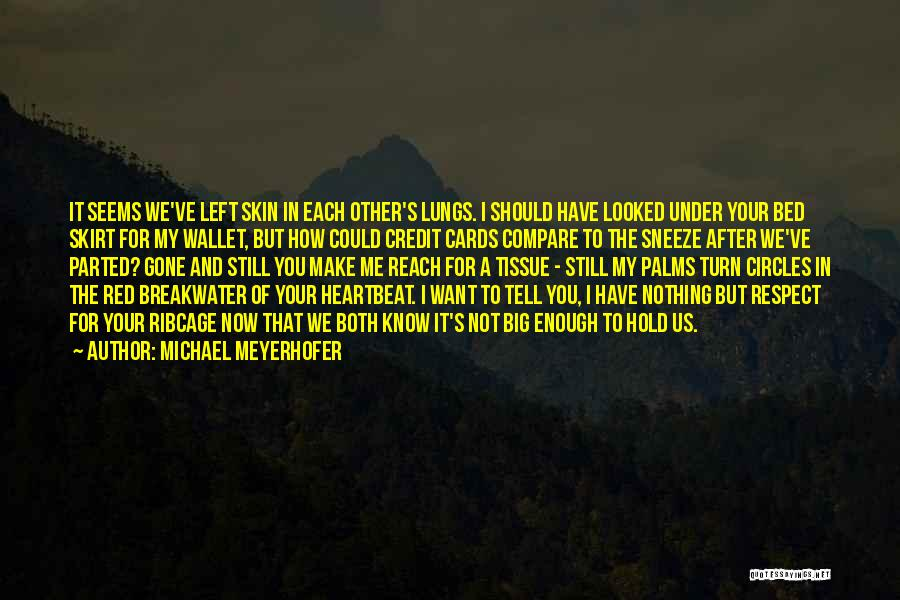 Under The Skin Quotes By Michael Meyerhofer