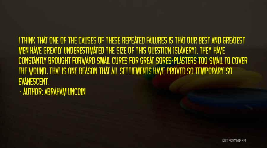 Underestimated Quotes By Abraham Lincoln