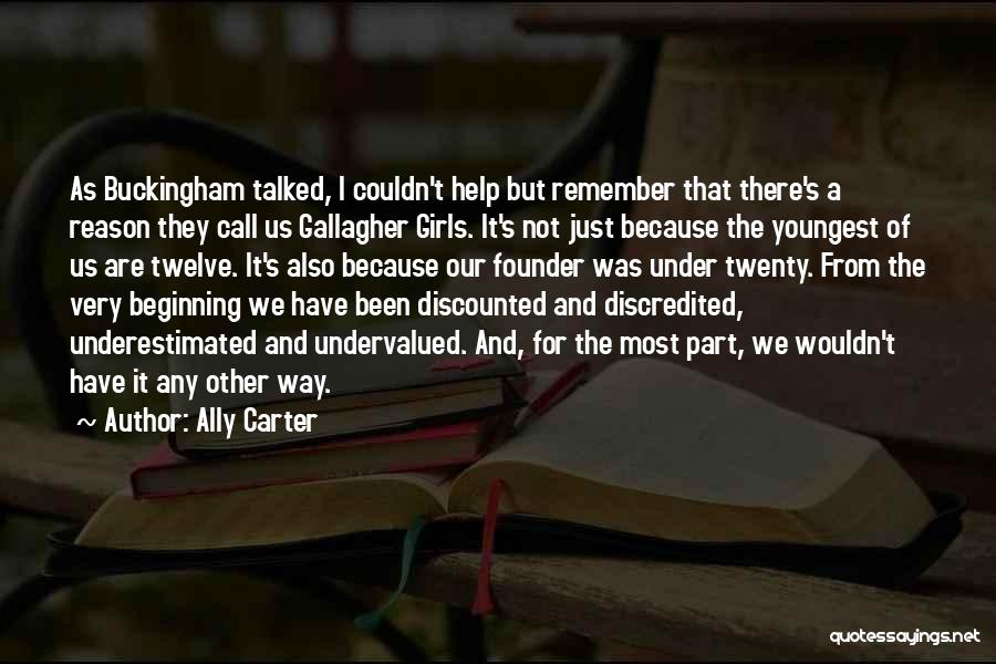 Underestimated Quotes By Ally Carter