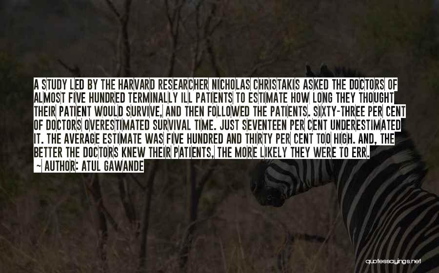 Underestimated Quotes By Atul Gawande