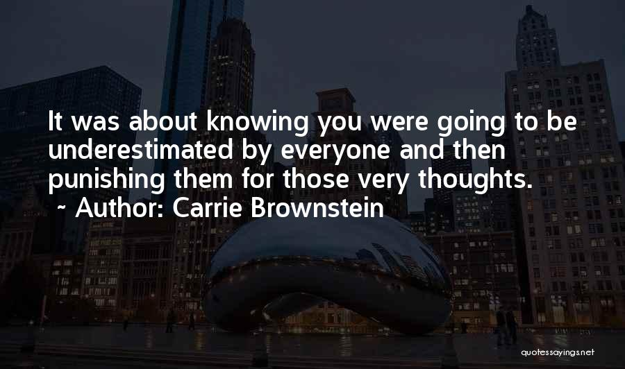 Underestimated Quotes By Carrie Brownstein