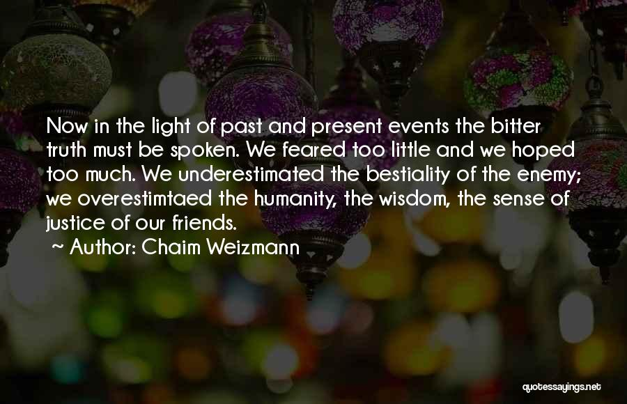 Underestimated Quotes By Chaim Weizmann