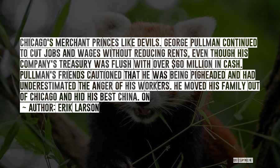 Underestimated Quotes By Erik Larson