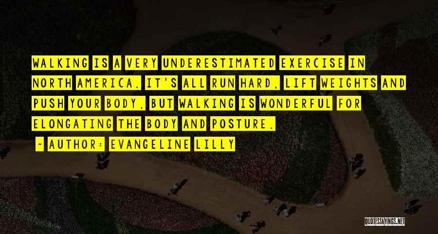 Underestimated Quotes By Evangeline Lilly