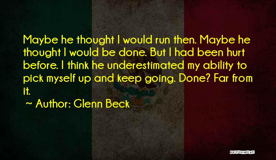 Underestimated Quotes By Glenn Beck