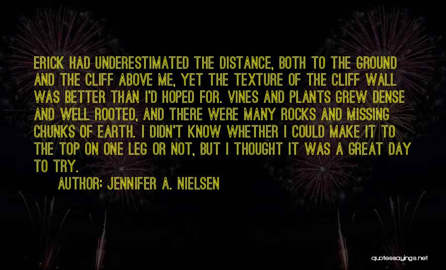 Underestimated Quotes By Jennifer A. Nielsen