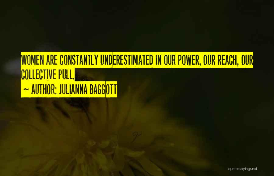 Underestimated Quotes By Julianna Baggott